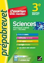 Download this eBook Sciences 3e (Physique-chimie, SVT, Techno) - Prépabrevet L'examen avec mention