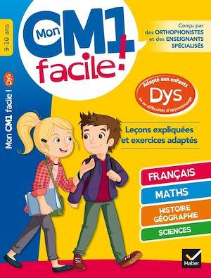 Mon CM1 facile ! adapté aux enfants DYS et en difficultés d'apprentissage | Barge, Evelyne. Auteur