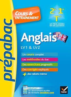 Anglais 2de, 1re, Tle toutes séries, LV1 & LV2 - Prépabac Cours & entraînement