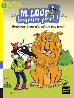 Monsieur Loup n'a même pas peur