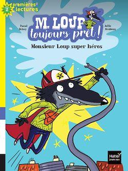 Monsieur Loup super héros