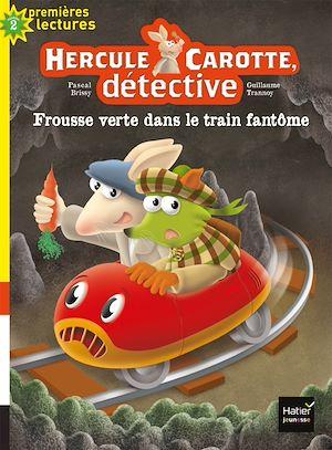 Hercule Carotte - Frousse verte dans le train fantôme CP/CE1 6/7 ans