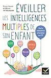 Télécharger le livre : Eveiller les intelligences multiples de son enfant