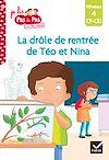 Télécharger le livre :  Téo et Nina CP CE1 Niveau 4 - La drôle de rentrée de Téo et Nina