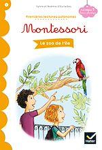 Téléchargez le livre :  Le zoo de l'île - Premières lectures autonomes Montessori