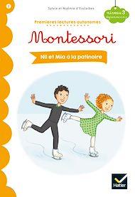 Téléchargez le livre :  Nil et Mia à la patinoire - Premières lectures autonomes Montessori
