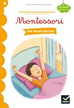 Téléchargez le livre :  Une bonne journée - Premières lectures autonomes Montessori
