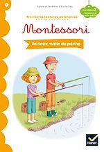 Téléchargez le livre :  Un doux matin de pêche - Premières lectures autonomes Montessori