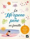 Télécharger le livre :  Le Ho'oponopono en famille