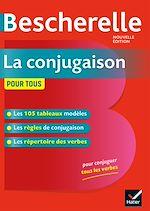 Téléchargez le livre :  Bescherelle La conjugaison pour tous