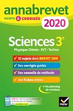 Download this eBook Annales du brevet Annabrevet 2020 Sciences (Physique-chimie SVT Technologie) 3e