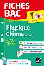 Téléchargez le livre :  Fiches bac Physique-Chimie 1re (spécialité)