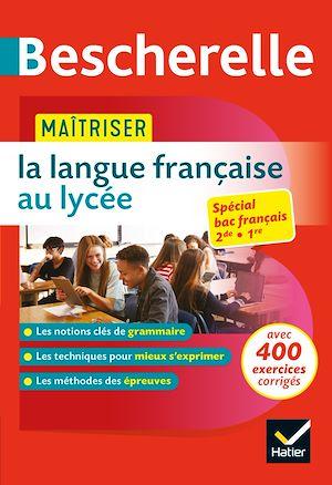 Téléchargez le livre :  Bescherelle - Maîtriser la langue française au lycée