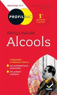 Téléchargez le livre :  Profil - Apollinaire, Alcools