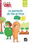 Télécharger le livre :  Téo et Nina CP CE1 Niveau 4 - Le spectacle de fin d'année