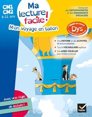 Image de couverture (Mon voyage en ballon : ma lecture facile ! CM1, CM2, 9-11 ans : adapté aux enfants dys ou en difficultés d'apprentissage)