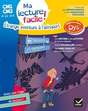 Image de couverture (Etrange aventure à l'aéroport : ma lecture facile ! CM1, CM2, 9-11 ans : adapté aux enfants dys ou en difficulté d'apprentissage)