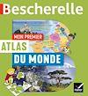 Télécharger le livre :  Mon premier atlas Bescherelle du monde