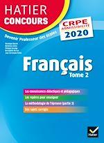 Download this eBook Français tome 2 - CRPE 2020 - Epreuve écrite d'admissibilité