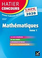 Download this eBook Mathématiques tome 1 - CRPE 2020 - Epreuve écrite d'admissibilité
