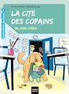 Télécharger le livre :  La cité des copains - Un drôle d'élève GS/CP 5/6 ans