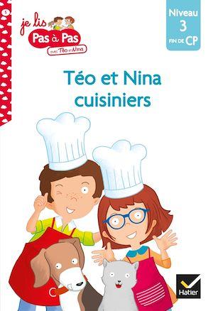 Image de couverture (Téo et Nina cuisiniers : niveau 3, fin du CP)