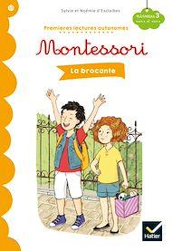 Téléchargez le livre :  Premières lectures autonomes Montessori Niveau 3 - La Brocante