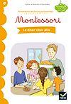 Télécharger le livre :  Premières lectures autonomes Montessori Niveau 3 - Le dîner chez Mia
