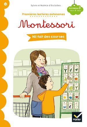Téléchargez le livre :  Premières lectures autonomes Montessori Niveau 3 - Nil fait des courses