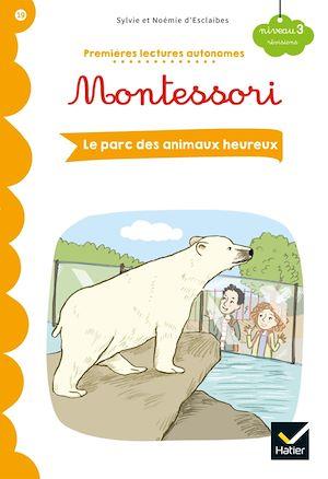 Téléchargez le livre :  Premières lectures autonomes Montessori Niveau 3 - Le zoo des animaux heureux