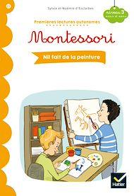 Téléchargez le livre :  Premières lectures autonomes Montessori Niveau 3 - Nil fait de la peinture