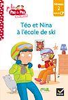 Télécharger le livre :  Téo et Nina CP Niveau 2 - Prêts pour l'école de ski