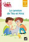Télécharger le livre :  Téo et Nina CP Niveau 2 - Le caneton de Téo et Nina