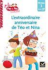 Télécharger le livre :  Téo et Nina CP Niveau 3 - L'extraordinaire anniversaire de Téo et Nina