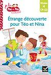 Télécharger le livre :  Téo et Nina CP CE1 Niveau 4 - Étrange découverte pour Téo et Nina