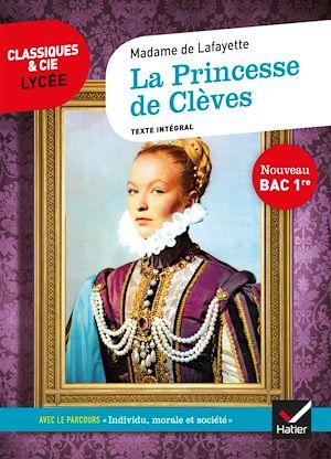 Téléchargez le livre :  La Princesse de Clèves (Bac 2021)