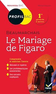Téléchargez le livre :  Profil - Beaumarchais, Le Mariage de Figaro