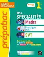 Téléchargez le livre :  Prépabac Mes spécialités Maths, Physique-chimie, SVT 1re générale