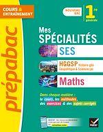 Téléchargez le livre :  Prépabac Mes spécialités Maths, SES, Histoire-géo 1re générale