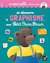 Télécharger le livre :  Je découvre le graphisme avec Petit Ours Brun - petite section
