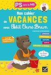 Télécharger le livre :  Cahier de vacances 2020 Petit Ours Brun PS vers MS 3/4 ans