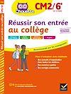 Télécharger le livre :  Réussir son entrée au collège CM2/6e