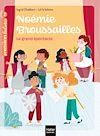 Télécharger le livre :  Noémie Broussailles - Le grand spectacle CP/CE1 6/7 ans