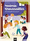 Télécharger le livre :  Noémie Broussailles - A la conquête de la récré CP/CE1 - 6/7 ans