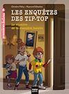 Télécharger le livre :  Les enquêtes des Tip Top - Le mystère de la chambre hantée CE1/CE2 dès 7 ans