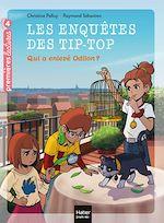 Téléchargez le livre :  Les enquêtes des Tip Top - Qui a enlevé Odilon ? CE1/CE2 dès 7 ans