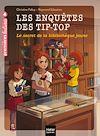 Télécharger le livre :  Les enquêtes des Tip Top - Le secret de la bibliothèque jaune CE1/CE2  dès 7 ans