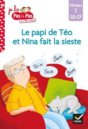 Téléchargez le livre :  Téo et Nina GS-CP Niveau 1 - Le papi de Téo et Nina fait la sieste