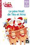 Télécharger le livre :  Téo et Nina GS-CP Niveau 1 - Le père Noël de Téo et Nina