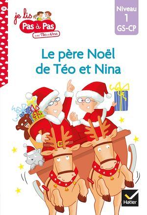 Téléchargez le livre :  Téo et Nina GS-CP Niveau 1 - Le père Noël de Téo et Nina